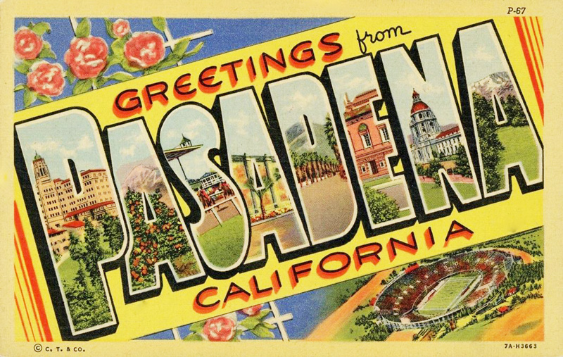 Greetings-From-Pasadena